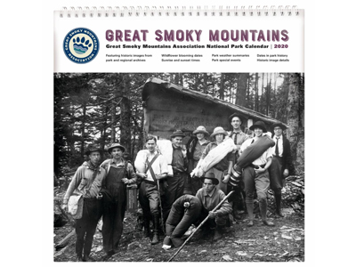 Great Smoky Mountains Association Marks 2020 with Calendar Showcasing Historic Photographs
