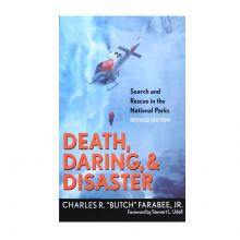 Death, Daring, & Disaster - Search and Rescue in National Parks