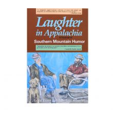 Laughter in Appalachia - A Festival of Southern Mountain Humor