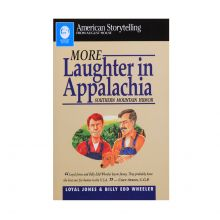 More Laughter in Appalachia - Southern Mountain Humor