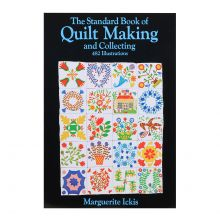 Standard Book of Quilt Making and Collecting