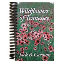 Wildflowers of Tennessee (Spiralbound)