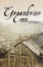 The Greenbrier Cove Story