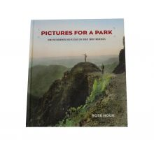 Pictures for a Park: How Photographers Helped Save the Great Smoky Mountains (Hardcover)