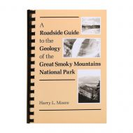A Roadside Guide ot the Geology of Great Smoky Mountains National Park