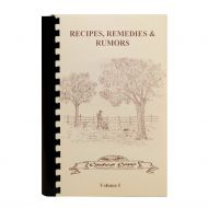 Recipes, Remedies & Rumors Vol. 1